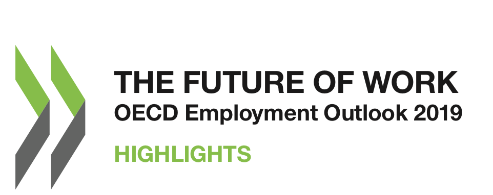 THE FUTURE OF WORK OECD Employment Outlook 2019